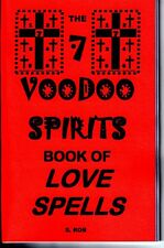 THE 7 VOODOO SPIRITS BOOK OF LOVE SPELLS by S. Rob occult black magic curses