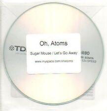 (22J) Oh Atoms, Sugar Mouse / Let's Go Away - DJ CD