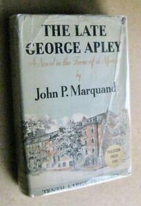 John P Marquand  The Late George Apley  1st US ed 1937