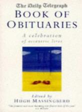 """Daily Telegraph"" Book of Obituaries: Celebration of Eccentric Lives v.1: Cele,"