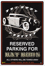 NEW Reserved Parking For Rat Rods Parking Sign