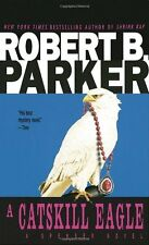 A Catskill Eagle (Spenser, Book 12) by Robert B. Parker