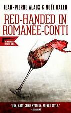 Red-Handed in Roman?e-Conti: By Alaux, Jean-Pierre Balen, No?l Pane, Sally