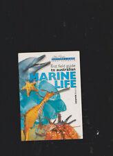 Steve Parish First Field Guide To Australian Marine Life