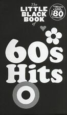The Little Black Book of 60s Hits Learn to Play Piano Guitar Lyrics Music Book