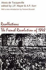 Recollections: French Revolution of 1848 (Social Science Classics Series), de To