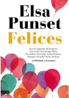 Felices (Spanish) Paperback by Elsa Punset