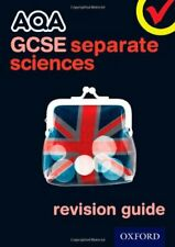 AQA GCSE Separate Science Revision Guide,