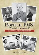 BORN IN 1948?...Birthday Book...Australian Social History..Oz Year-book 1948
