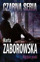 Marta Zaborowska - Rajskie ptaki [polish book, polen buch]