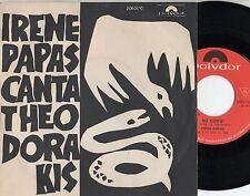 IRENE PAPAS canta THEODORAKIS disco 45 giri MADE ITALY La soglia + So cos'e