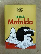Toda Mafalda . Quino . Ediciones La Flor