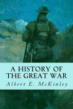 A History of the Great War by Armand J. Gerson, Albert E. McKinley and...