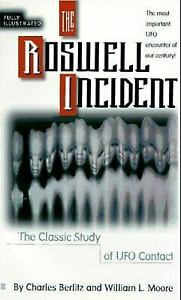 The Roswell Incident by Berlitz, Charles; Moore, William L.