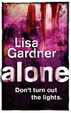 Alone By Lisa Gardner. 9780752865157