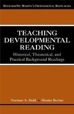 Teaching Developmental Reading: Historical, Theore