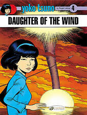 Daughter of the Wind: Yoko Tsuno Vol. 4