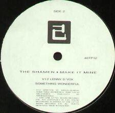 THE SHAMEN - Make It Mine - One Little Indian