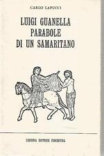 N93 Luigi Guanella Parabole di un samaritano Carlo Lapucci ED. Fiorentina 1987