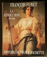 LA RÉVOLUTION 1770-1880 F.FURET HISTOIRE DE FRANCE HACHETTE BON ETAT