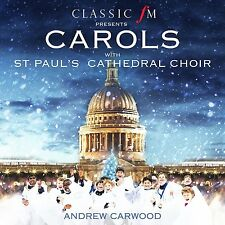 CLASSIC FM Presents CAROLS WITH ST PAUL'S CATHEDRAL CHOIR CD ALBUM (20/11/2015)