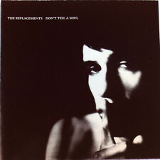 The REPLACEMENTS - DON'T TELL A SOUL (CD 1989 Sire USA) k No Case