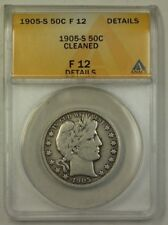 1905-S US Barber Silver Half Dollar 50c Coin ANACS F-12 Details Cleaned