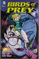 Birds of Prey Vol 2 by Chuck Dixon & Greg Land 2016, TPB DC Comics OOP