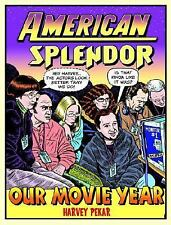 American Splendor Our Movie Year by Pekar, Harvey