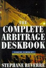 NEW - The Complete Arbitrage Deskbook by Reverre, Stephane
