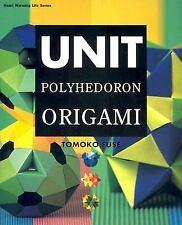 Unit Polyhedron Origami by Fuse, Tomoko