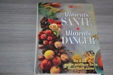 Aliments sante aliments danger   -  Selection du reader's digest / Ref B50