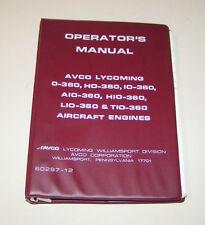 Operator's Manual Aircraft Engine Lycoming O-360, HO-360, IO-360, AIO-360, ....!