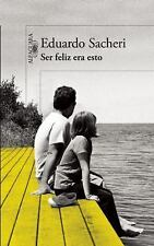Ser Feliz Era Esto (Spanish Edition)-ExLibrary