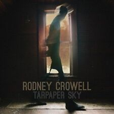 Tarpaper Sky [LP] by Rodney Crowell (Vinyl, Apr-2014, New West (Record Label))