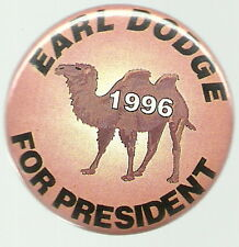 UNUSUAL, DODGE 1996 PROHIBITION PARTY, CAMEL PRESIDENT PIN