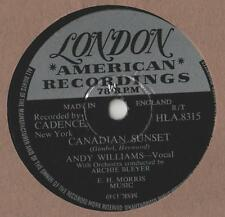 """Andy Williams - Canadian Sunset 10"""" Single 1956 / 78 rpm"""