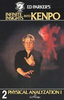 Ed Parker's Infinite Insights Into Kenpo: Physical Anaylyzation I (Paperback or