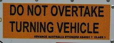 Do Not Overtake Turning Vehicle Sign for Caravan RV Truck Motorhome - A160