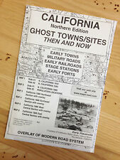 California Northern Edition Ghost Towns & Sites Then and Now Maps