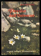 TIBALDUCCI GINO POESIA DELL'UNIVERSO SEI 1955 I° EDIZ.