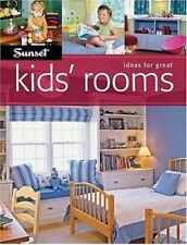 Ideas For Great Kids Rooms (Sunset Books)