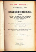 State of New York Town & County Officers Manual 1898