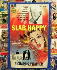 SLAB HAPPY, Shell Scott, Richard S Prather 1958 Vintage Pulp Fiction PB Novel