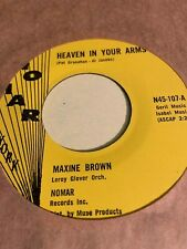 Maxine Brown - Heaven In Your Arms - Nomar (Soul/R & B 45 Rpm)