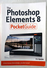 Photoshop Elements 8 Pocket Guide Brie Gyncild 2010 Peachpit PB