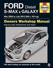 Ford S-MAX Galaxy 1.6 1.8 2.0 2.2 Diesel Mar 2006 - July 2015 Haynes Manual 6299