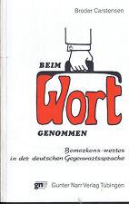 Broder Carstensen, Beim Wort genommen, Bemerkungen Gegenwartssprache Deutsch '86