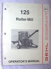 1991 GEHL 125 MIX-ALL ROLLER MILL FEED MIXER OPERATOR'S MANUAL