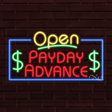 """Brand New """"Open Payday Advance"""" w/Border 37x20X1 Inch Led Flex Indoor Sign 35549"""